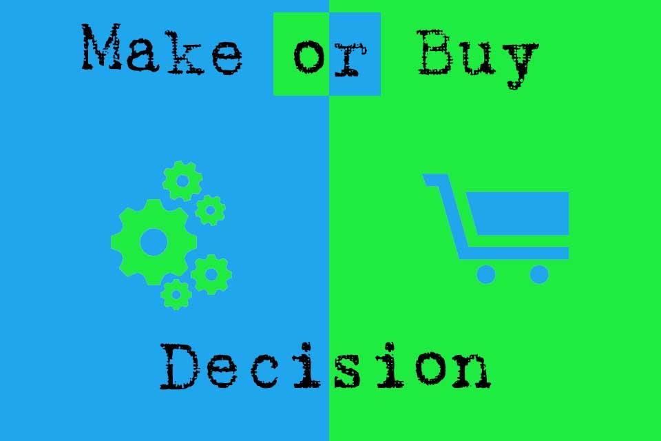Make-or-Buy Decision