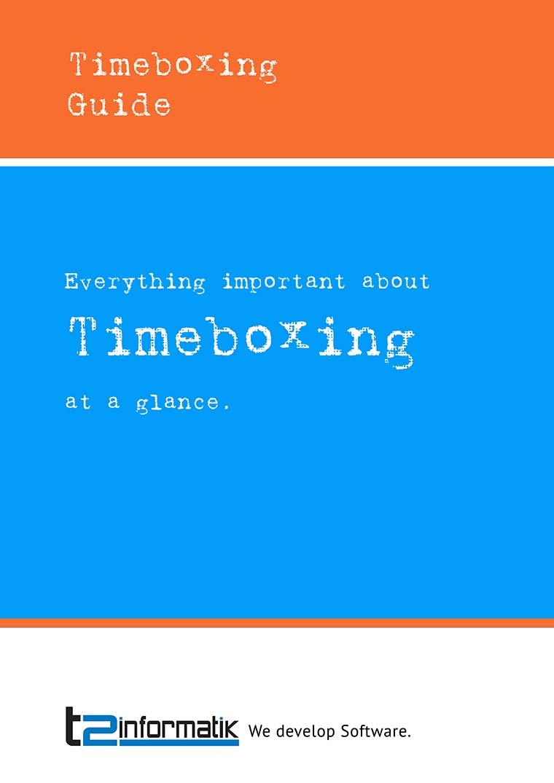 Timeboxing Guide - Downloads - t2informatik
