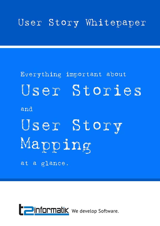 User Story Whitepaper to take away