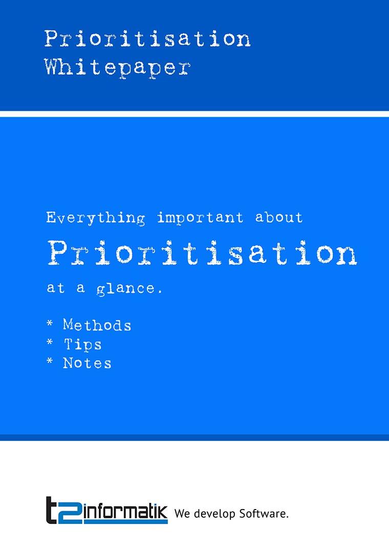 Prioritisation Whitepaper to take away
