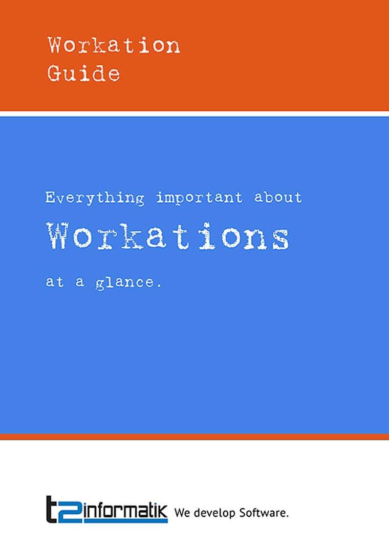 Workation Guide - Downloads - t2informatik