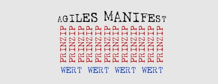 Agile Manifest - ein Fundament aus Werten und Prinzipien