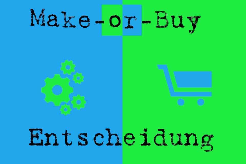 Make-or-Buy-Entscheidung