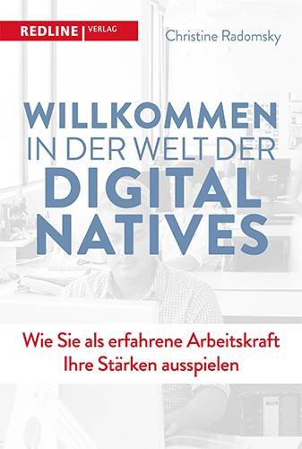 Willkommen in der der Welt der Digital Natives