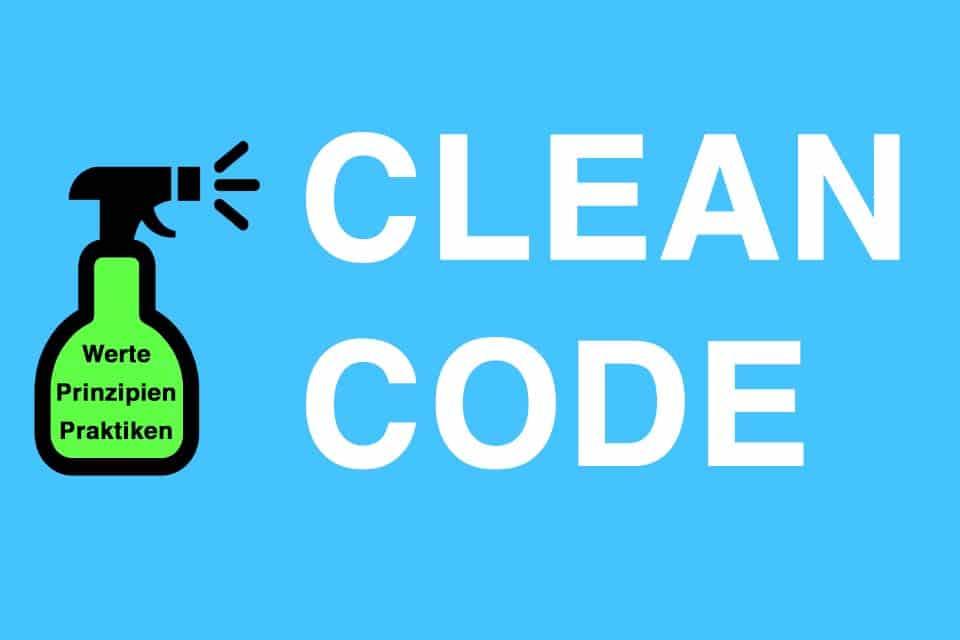 Wissen kompakt: Was ist Clean Code?