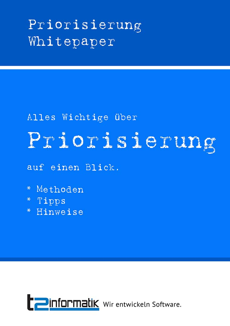 Priorisierung Whitepaper - Downloads - t2informatik
