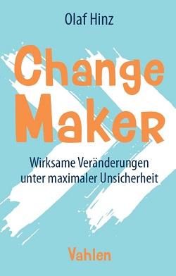 Change Maker - das neue Buch von Olaf Hinz