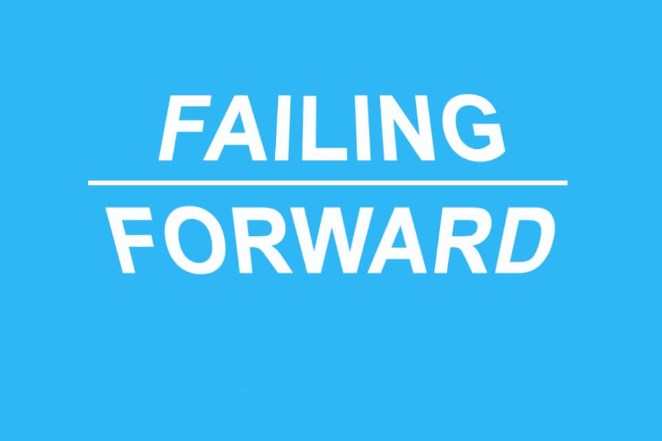 Failing Forward - Bewusst aus Fehlern lernen