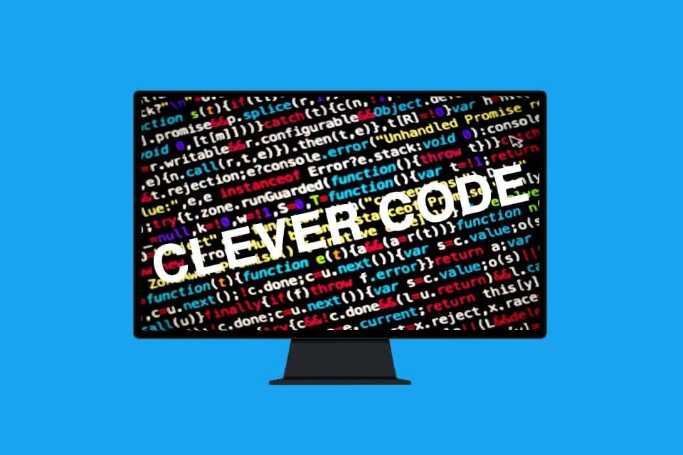 Clever Code - nur auf den ersten Blick positiv