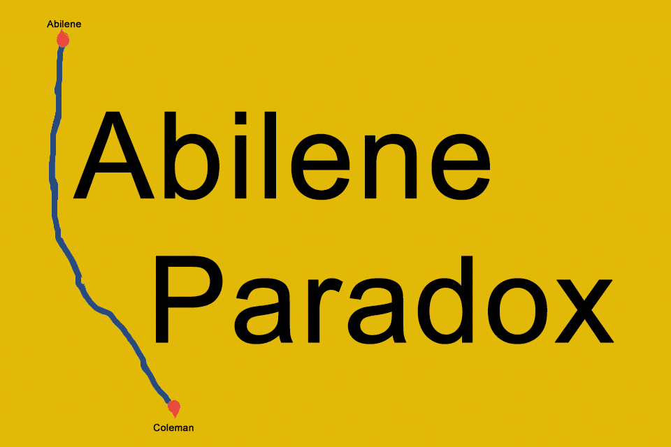 Abilene-Paradox - die Unfähigkeit, Zustimmung zu managen